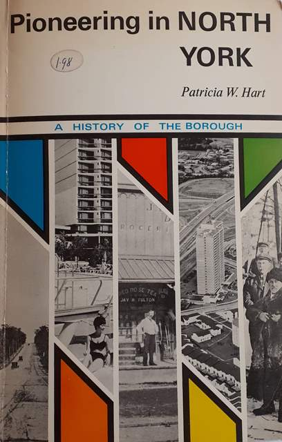 Pioneering in North York by Patricia Hart