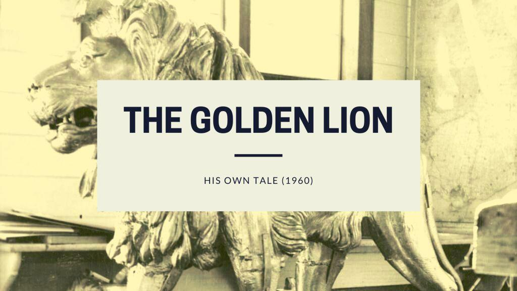 Golden Lion His Own Tale